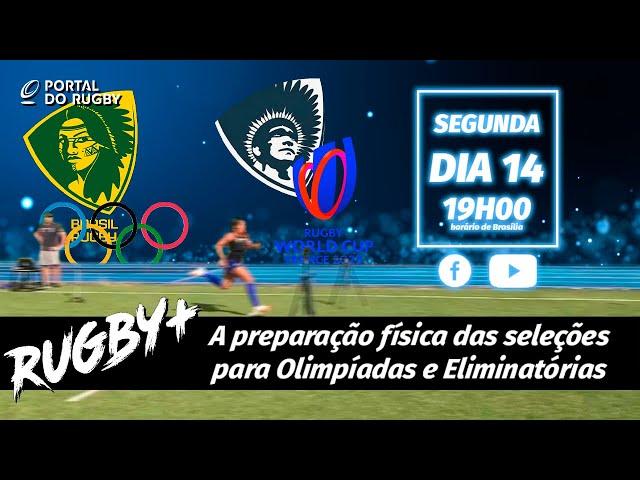 Como Yaras e Tupis estão se preparando para Jogos Olímpicos e Eliminatórias?  | Rugby+ S02E13