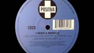 Coco - I Need A Miracle - Sol Brothers Dub Plate Special