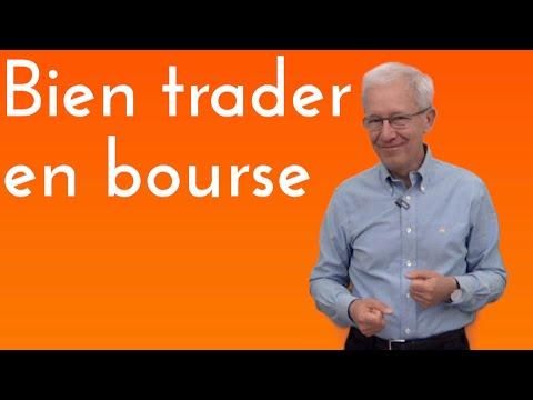 Comment bien trader en bourse ?