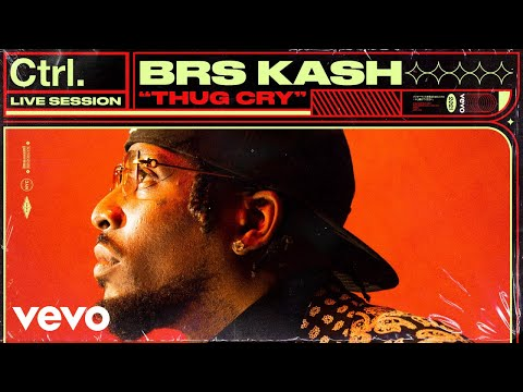 BRS Kash - Thug Cry (Live Session) | Vevo Ctrl