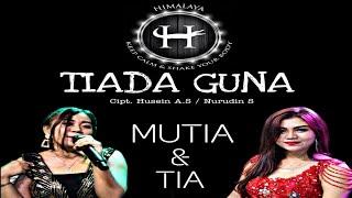 TANAH TINGGI DIGOYANG TIADA GUNA - MUTIA & TIA - HIMALAYA ENTERTAINMENT