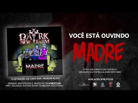 Madre - Dark New Farm
