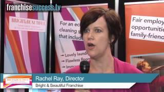 Bright & Beautiful - UK Franchise - Meet the Franchisor - FranchiseSuccess.tv
