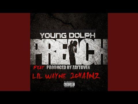 Preach (feat. Lil Wayne & 2 Chainz)