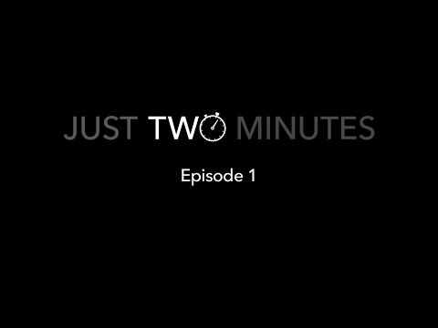 Just Two Minutes Episode 1 on YouTube