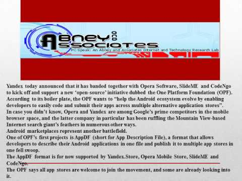 Abney Associates Article: Opera and Yandex start One Platform Foundation/Flixya