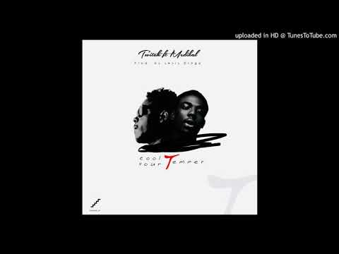 Twitch ft. Medikal - Cool Your Temper (Official Audio)