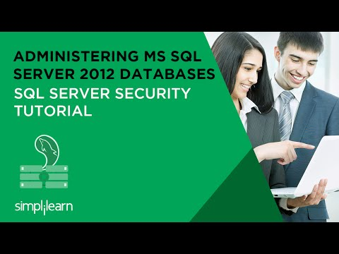 SQL Server Security Tutorial | Administering MS SQL Server 2