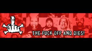Watch Fuck Off  Dies Were Fucking Awesome video