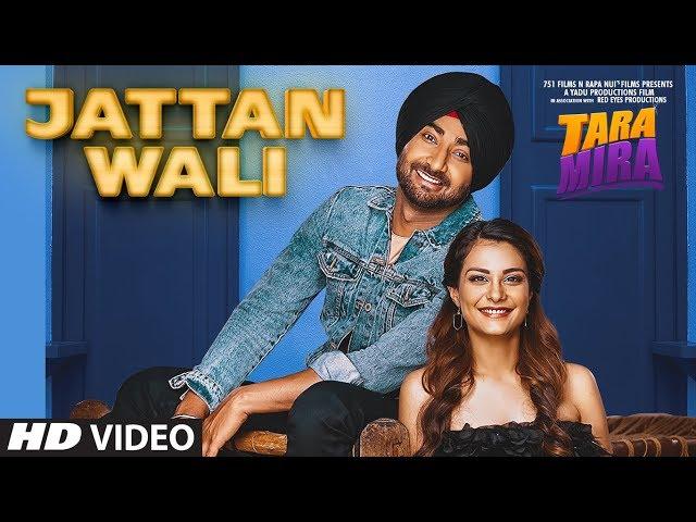 Jattan Wali (Full Song) Tara Mira | Ranjit Bawa, Nazia Hussain | Releasing On 11th Oct, 2019