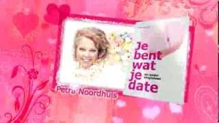 Je bent wat je date en ander singleleed - Tekst en de rest - Petra Noordhuis