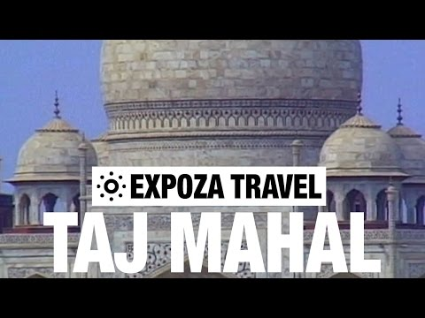 Taj Mahal (India) Vacation Travel Video Guide