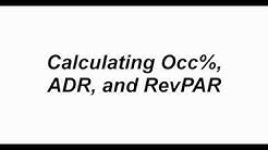Calculating Revenue per Available Room (RevPAR), Occupancy Percentage %, Average Daily Rate (ADR)