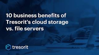 File server replacement: How Tresorit beats traditional file servers