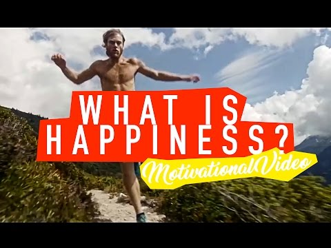 What Is Happiness? - Motivational Video