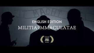 The Militia of the Immaculata (MILITIA IMMACULATAE)