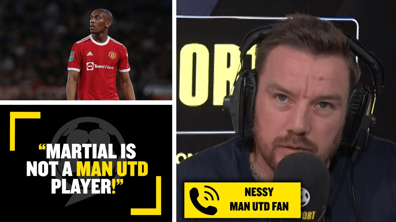 """""""MARTIAL IS NOT A MAN UTD PLAYER!"""" Man Utd fan Nessy wants the French forward to leave the club! - talkSPORT"""