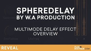 SphereDelay by WA Production | Creative Delay Effects