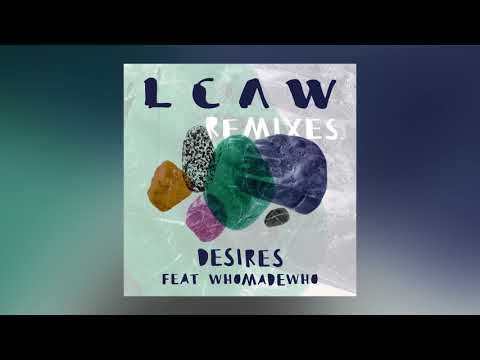 LCAW - Desires feat. WhoMadeWho (RAC Remix) [Ultra Music]