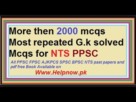 2000 most repeated mcQs For All Exam tests  PPSC,FPSC,NTS,PTS,OTS,CTS,NAVT,ARMY,AIRFORCE