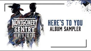 Montgomery Gentry - Here's To You (Album Sampler)