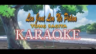 LEN JANI LEN NE PIDAN-Karaoke-Lagu Pop Bali-Yong Sagita