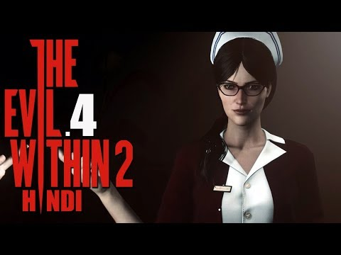 "THE EVIL WITHIN 2 (Hindi) Walkthrough Part 4 ""BEHIND THE CURTAIN"" (PS4 Gameplay)"