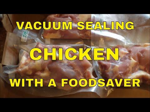 Foodsaver Vacuum Sealer ~ Storing Zacon Fresh Chicken Thighs