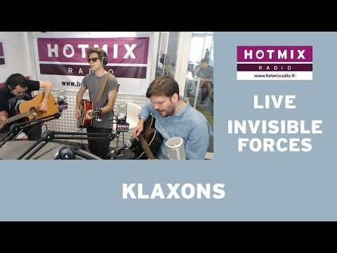Klaxons - Invisible Forces (Live Hotmixradio)
