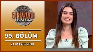 Survivor Panorama 99. Bölüm - 24 Mayıs 2019