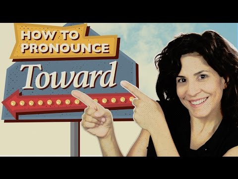 How to pronounce 'toward'