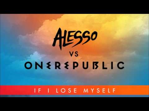 Alesso Vs One Republic - If I Lose Myself (Alesso Remix)
