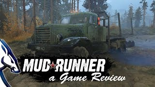 Mud Runner: a Spintires Game Review