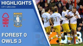 Nottingham Forest 0 Sheffield Wednesday 3 | Extended highlights | 2017/18