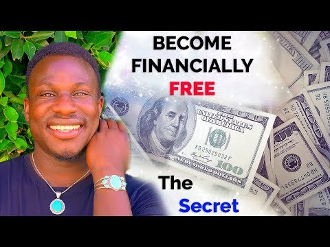 10 Secrets to Become  Financially Free And Independent  INSTANTLY (Law of Attraction!) Powerful!