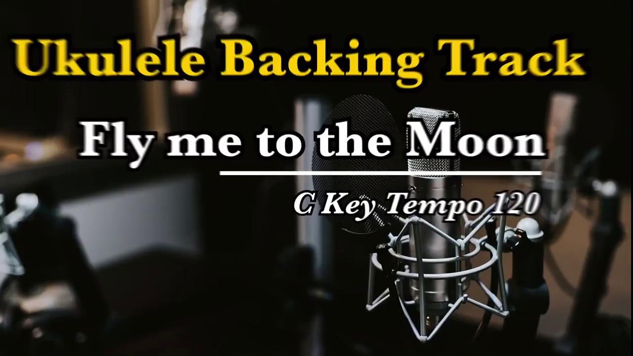 Fly me to the Moon - Ukulele (Swing Feel Tempo 120 ...
