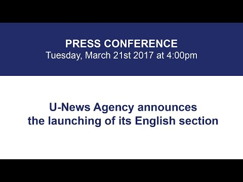 U-News Agency announces the launching of its English section