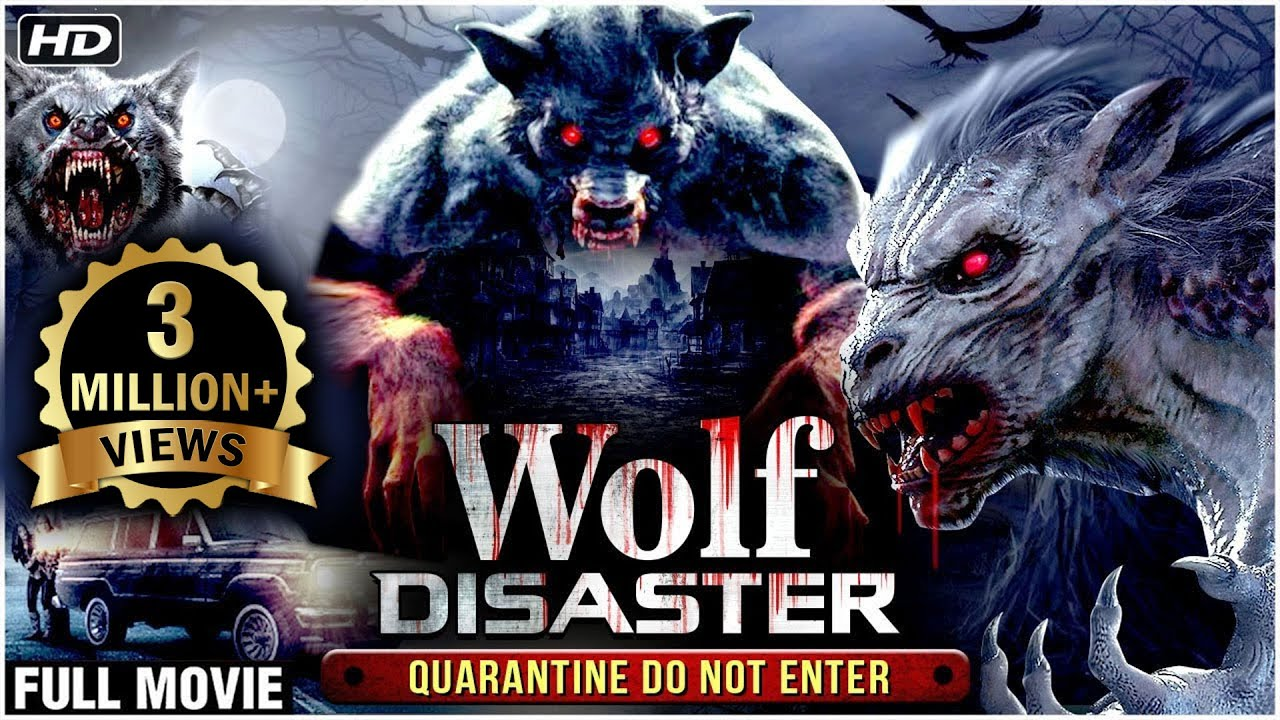 Wolf Disaster Hollywood Hindi Dubbed Movie | New Released Hindi Dubbed Movies 2020 | Action Movies