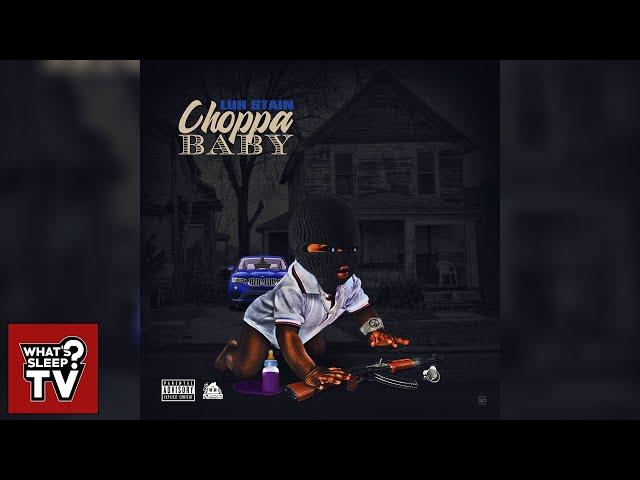 Luh Stain - Choppa Baby