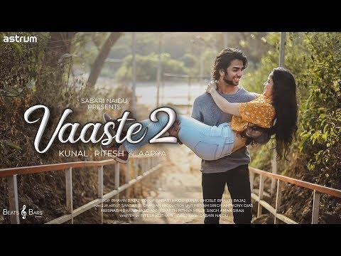 Vaaste 2 Song | Duniyaa | Aarya, Kunal, Ritesh | Heart Touching Love Story | Dhvani Bhanushali.