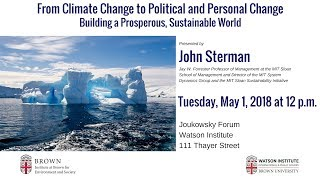 John Sterman– From Climate Change to Political and Personal Change