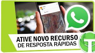 Como ativar nova função de resposta rápida do WhatsApp