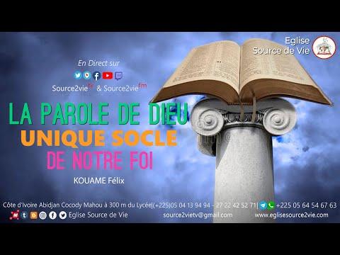 KOUAME Félix |  La Parole de DIEU, unique socle de notre Foi
