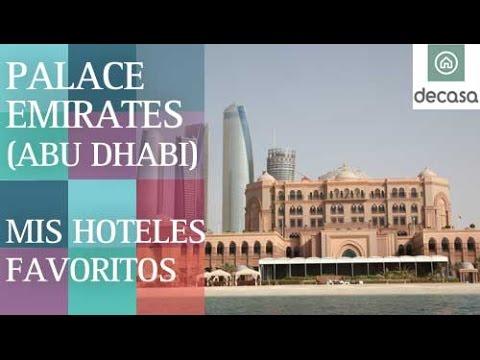 Palace Emirates (World's most amazing hotels) Abu Dhabi| Mis hoteles favoritos