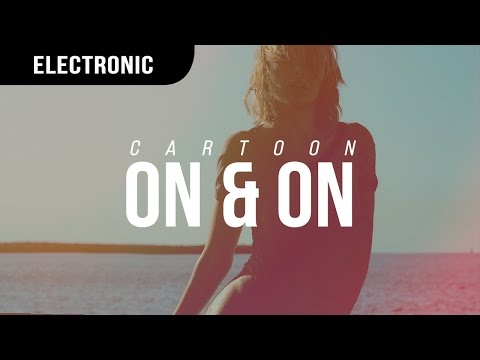 Cartoon - On & On (ft. Daniel Levi)