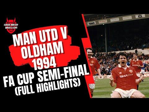 Download Man Utd v Oldham -1994 FA Cup Sem-Final