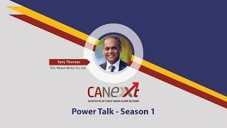 CANexXT - Power Talk - Season 1 featuring Tony Thomas