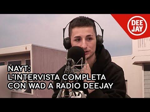 Nayt: l'intervista con Wad a Radio Deejay
