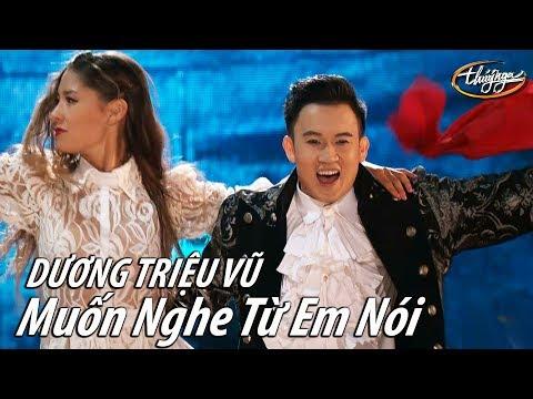Dương Triệu Vũ - Muốn Nghe Từ Em Nói (Võ Hoài Phúc) PBN 123