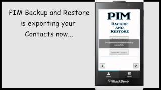 PIM Backup and Restore for Blackberry 10